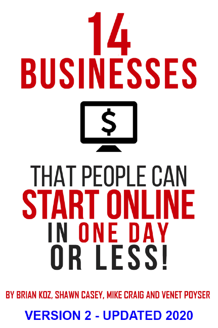 14 Businesses You Can Start Now