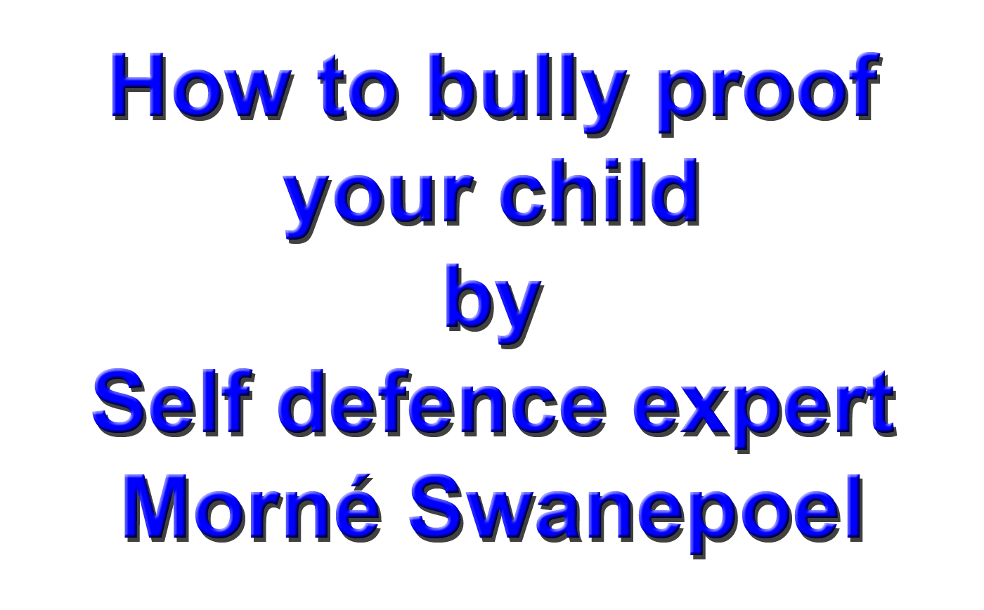 Click here for more details on, Bully proof your child course