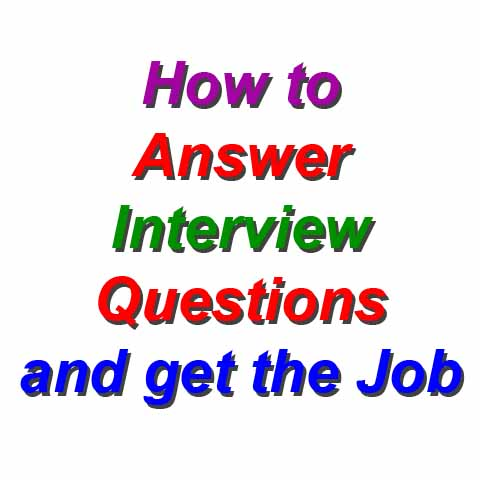 Click here for more details on, How to answer interview questions